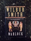 COMPETITION: Fancy winning yourself a preloved copy of Wilbur Smith's 'Warlock'?